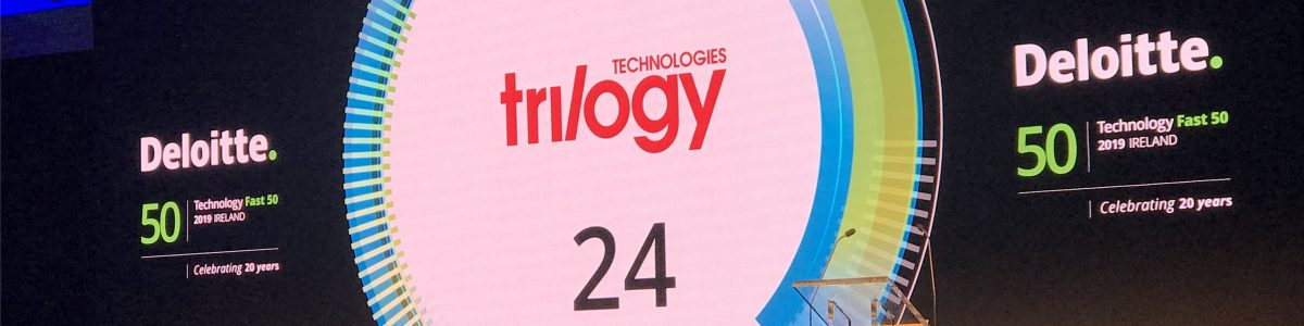 Trilogy ranked number 24 in Deloitte Technology Fast 50 2019